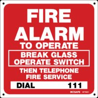 FIRE Alarm - To Operate Break Glass