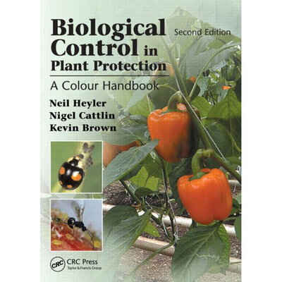 Biological Control in Plant Protection 2nd Edition Book